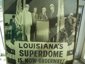 At the groundbreaking for the Superdome.