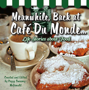 Meanwhile Back at Cafe Du Monde New Orleans Food Tales