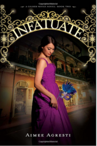 Infatuate. Part two of the Gilded Wings angel series set in New Orleans.
