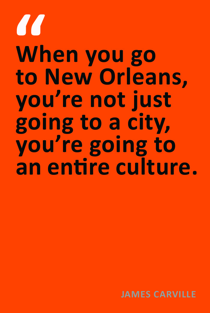james carville quote about new orleans